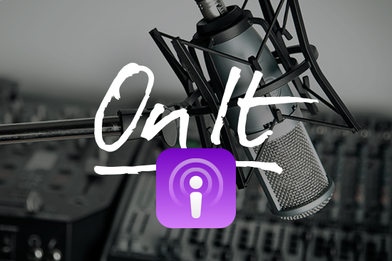 On It, a Podcast by EMyth